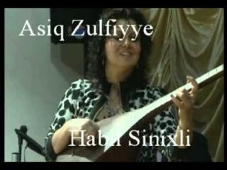 Asiq Zulfiyye & Habil Sinixli