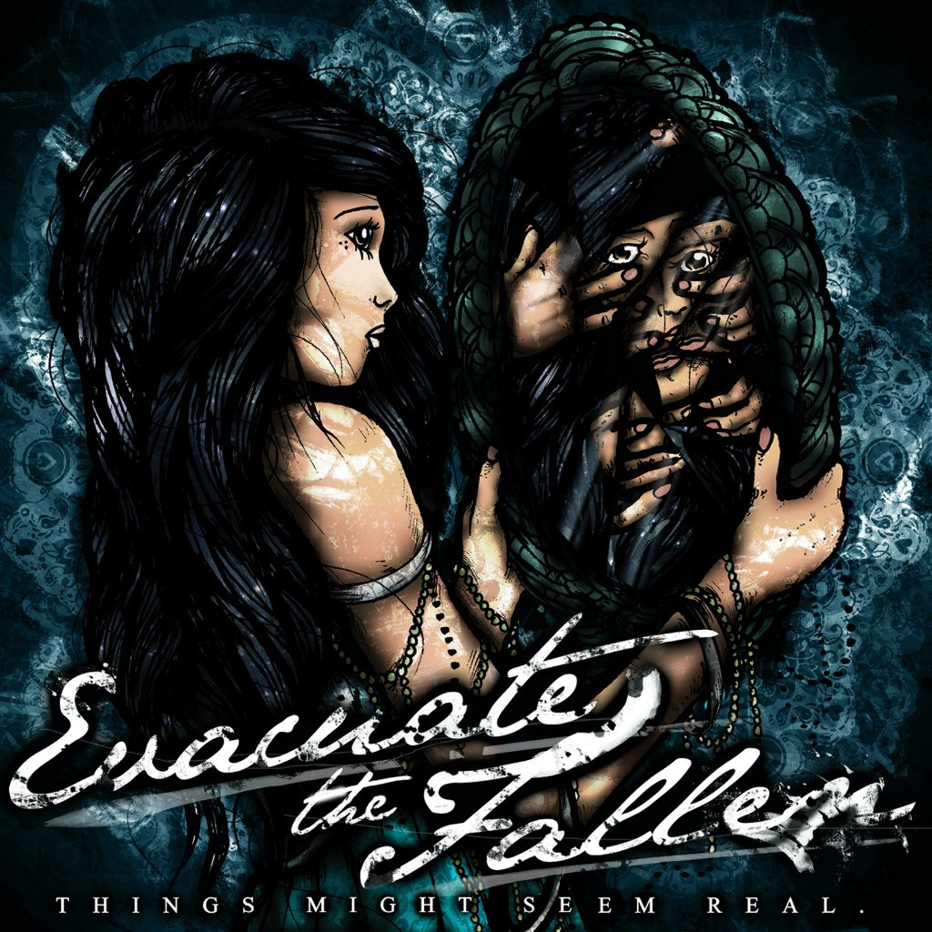 Evacuate The Fallen - Things Might Seem Real [EP] (2012)