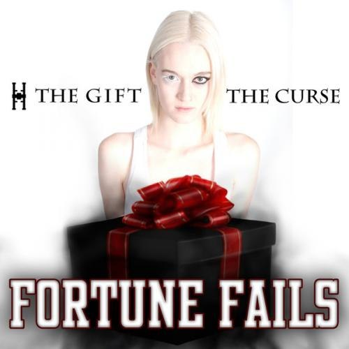 Fortune Fails - The Gift The Curse (2012)