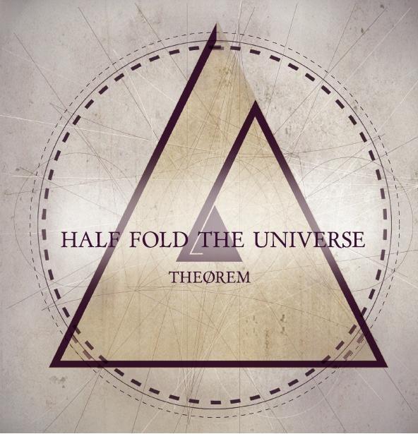 Half Fold The Universe - Theorem [EP] (2012)