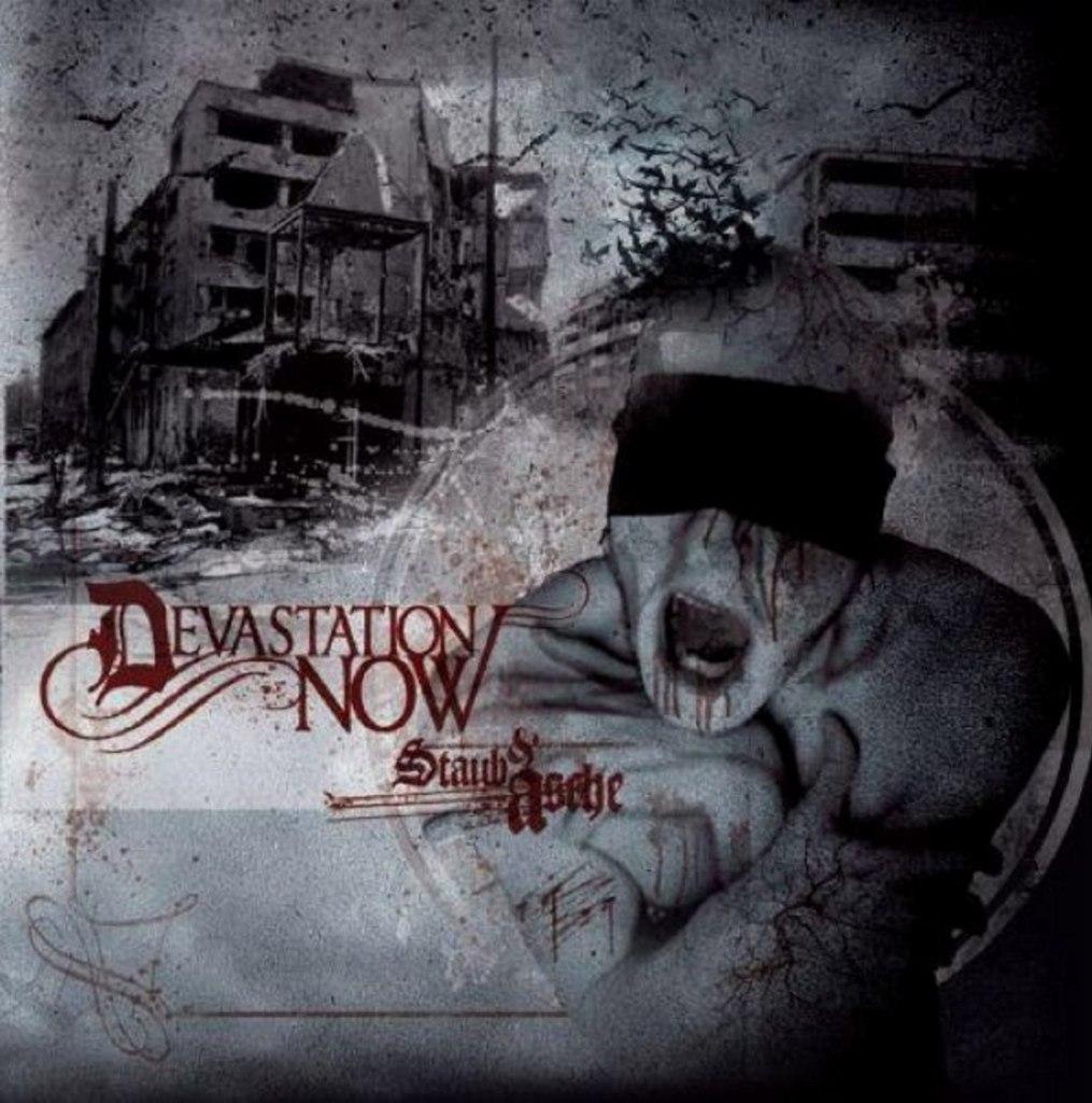 Devastation Now - Staub & Asche (2012)