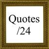Quotes/24