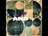 Iron and Wine - Carried Home