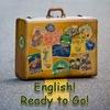 Английский на Чемоданах!| English! Ready to Go!