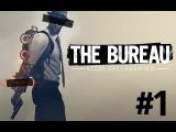 The Bureau: XCOM Declassified #1