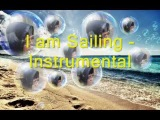 I am Sailing - Instrumental.wmv