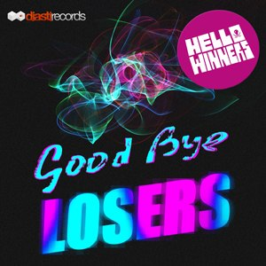 (Indie / Garage Rock) Hello Winners - Good Bye Losers - 2012, MP3, 320 kbps