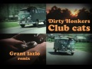 Dirty Honkers - Club cats (Grant Lazlo remix) | electroswingmusic