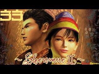 Best Games: Прохождение Shenmue 2 (HD) - Часть 33 (Шенму)