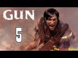 Прохождение Gun [HD] - Часть 5 (Грабим награбленное)