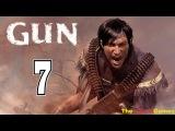 Прохождение Gun на тяжёлом [HD] - Часть 7 (Мы с тобой одной крови, ты и я)