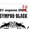 SYMPHO-BLACK METAL 21.04.2013 - 13 years later