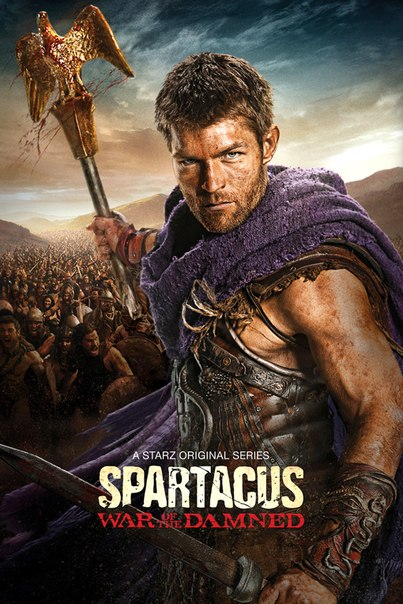 Спартак: Война проклятых ( Spartacus: War of the Damned) , 2013