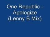 One Republic - Apologize (Lenny B mix)