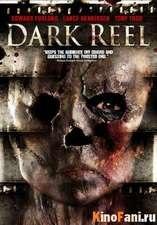 Смотреть Иллюзия убийства / Dark Reel онлайн
