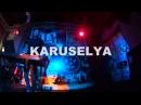 Karuselya @ Kladoffka Party Bar