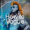 """3 мая """"How to Vogue.El Mundo (Мир)"""" от Beat Fly"""