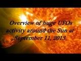 Обзор активности огромных НЛО возле Солнца за 11.09.13