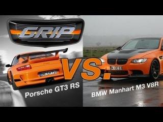 GRIP - BMW Manhart M3 V8R (734HP) vs. Porsche GT3 RS (HD)