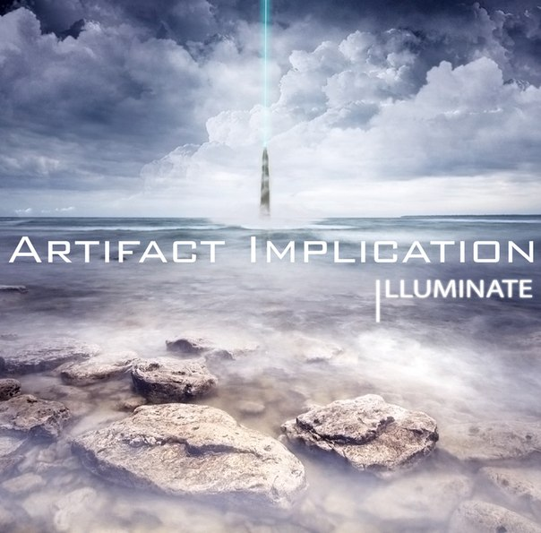 Дебютный EP группы ARTIFACT IMPLICATION - Illuminate (2012)