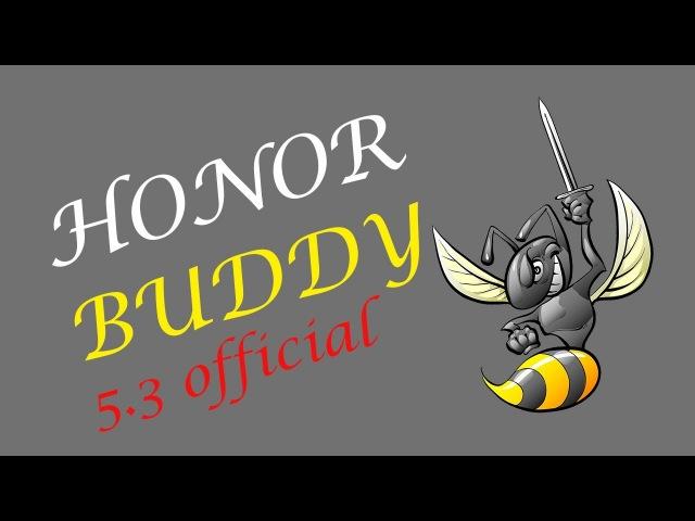 WoW Honorbuddy 5.3 Настройки бота