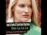 Leony!.La Fuente &amp 2 Faced Funks it David Jones - Ooo La La La ( Dj Fleep &amp Dj Polli Mash Up )