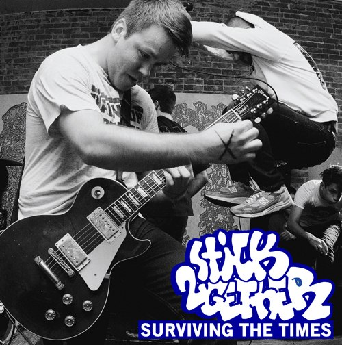 Stick Together - Surviving The Times [EP] (2012)