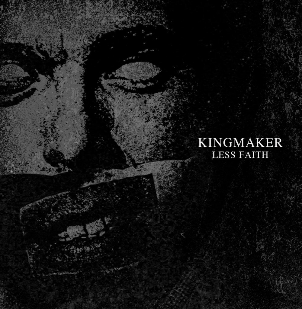 Kingmaker - Less Faith (2012)