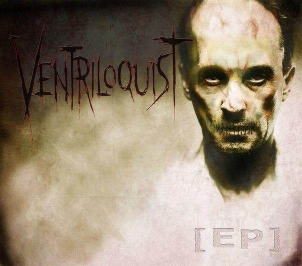 Ventriloquist - Ventriloquist [EP] (2012)