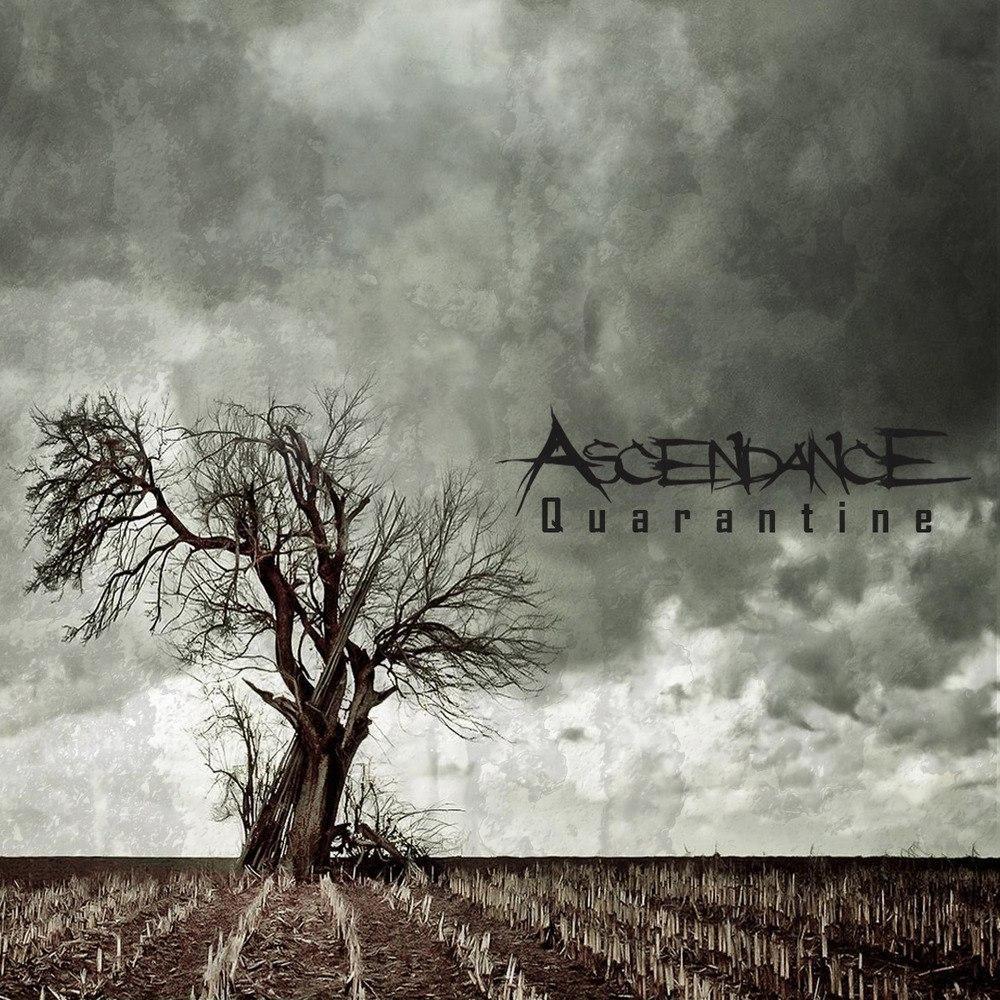 Ascendance - Quarantine (2011)