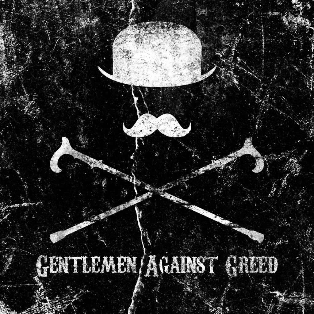 Gentlemen Against Greed - Gentlemen Against Greed (2012)