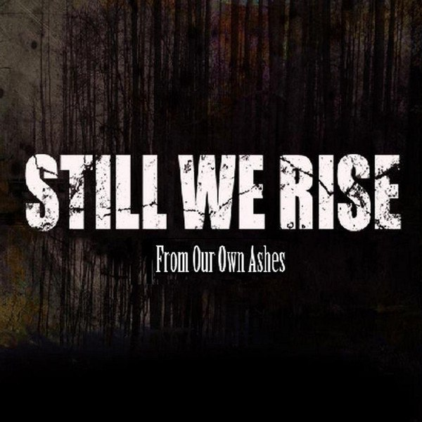 Still We Rise - From our own ashes [EP] (2012)