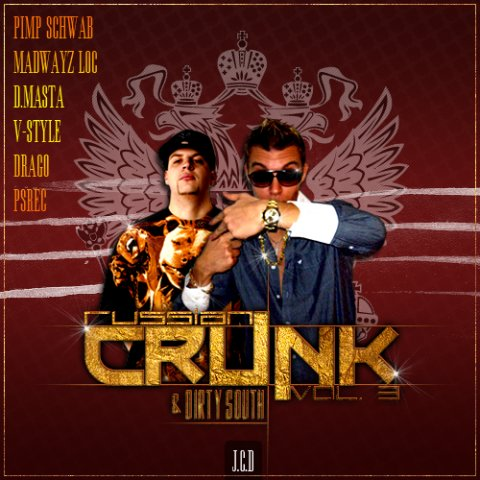 Russian Crunk & Dirty South 3
