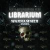 Librarium Warhammer 40000