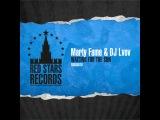 Marty Fame & DJ Lvov - Waiting For The Sun (Sasha Abzal Dub)