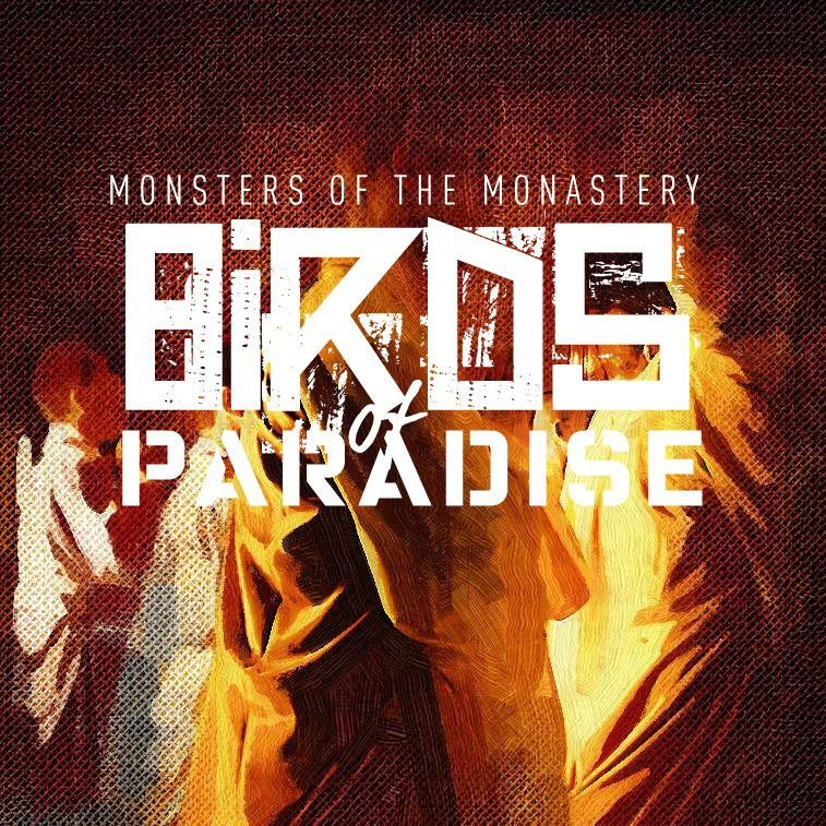 Birds of Paradise - Monsters of the Monastery [single] (2012)