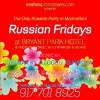 RUSSIAN FRIDAYS @ BRYANT PARK HOTEL