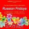 RUSSIAN FRIDAYS @ BRYANT PARK HOTEL