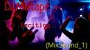 Dj.Mixtape - Exciting... (MixSound_1) 2018