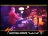 Van Der Graaf Generator Scorched Earth (Live 2007)