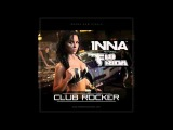 INNA Feat. Flo Rida - Club Rocker (New Song 2011)
