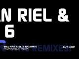Sied van Riel &amp Radion 6 - Radiator (Exit Remix)