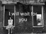 I will wait for you-Connie Francis