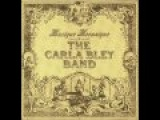 Carla Bley Band - Musique Mecanique II (At Midnight)