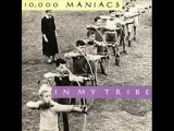 10,000 Maniacs - A Campfire Song