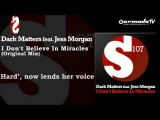 Dark Matters feat. Jess Morgan - I Don't Believe In Miracles (Original Mix)