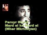 Paruyr Sevak - Mard el ka Mard el (Mher Mkrtchyan) (M.G.)
