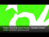 Ralph Good and Dave Kurtis - Sharlie Cheen (Midnite Sleaze Remix)
