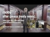 Moby - After (Peace Treaty remix) HQ audio