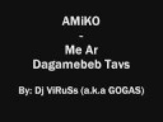 Kartuli repi (Amiko-Me Ar Daganebeb Tavs)